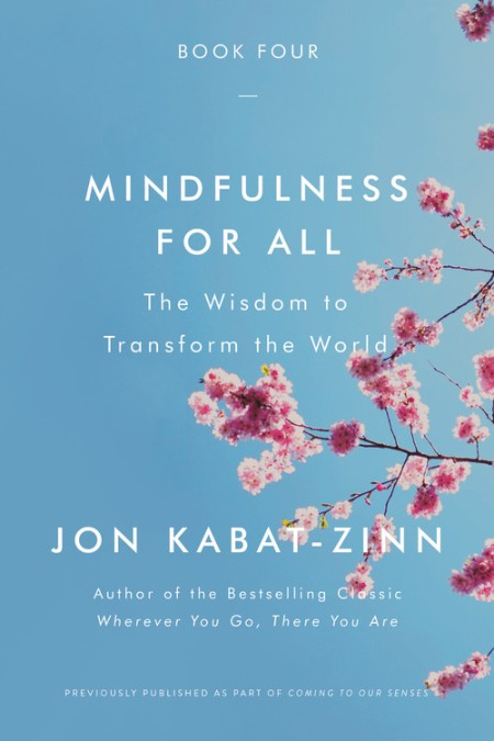 14c192d8ee Mindfulness for All by Jon Kabat-Zinn | Hachette Books