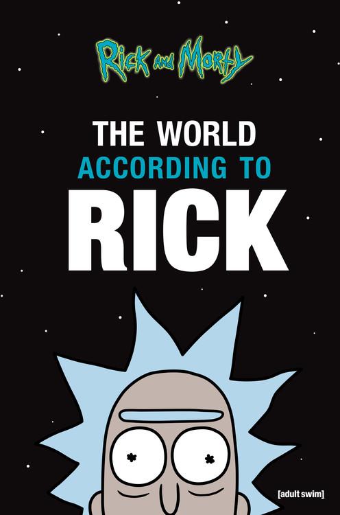 the world according to rick by rick sanchez hachette books