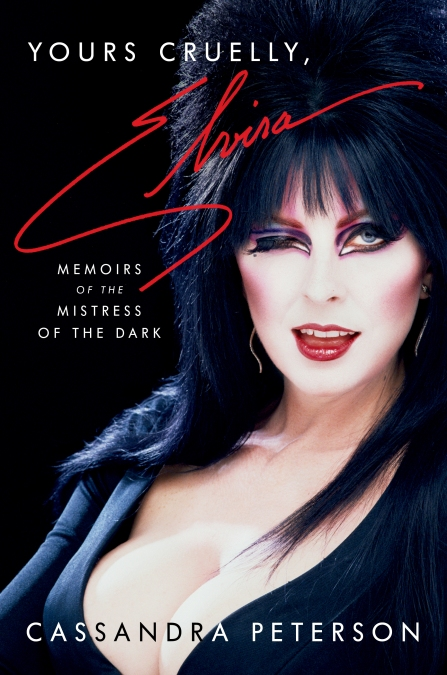 Yours Cruelly, Elvira by Cassandra Peterson | Hachette Books