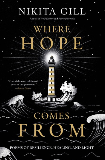Where Hope Comes From by Nikita Gill | Hachette Books